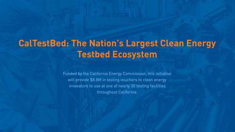 Funding for CA Clean Energy Innovators and Entrepreneurs: New Round to be Announced